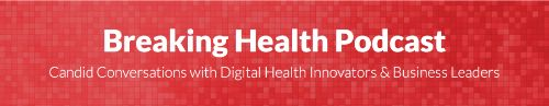 Breaking Health Podcast