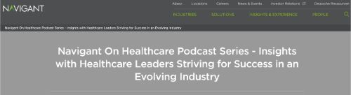 Navigant On Healthcare Podcast Series