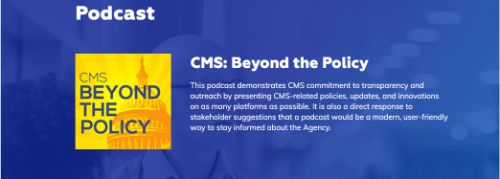 CMS Beyond The Policy Podcast